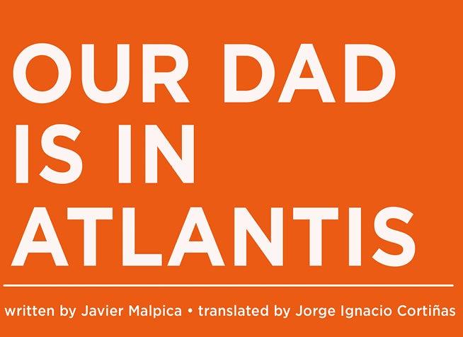 654x476_Our-Dad-Is-In-Atlantis.jpg