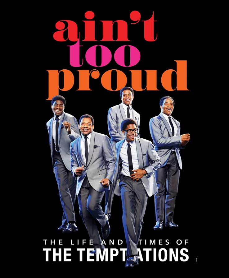 AIN'T TOO PROUD The Life and Times of The Temptations artwork